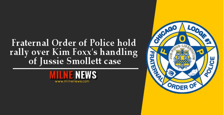 Fraternal Order of Police hold rally over Kim Foxx's handling of Jussie Smollett case