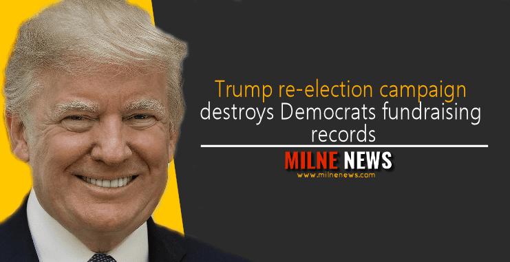 Trump re-election campaign destroys Democrats fundraising records