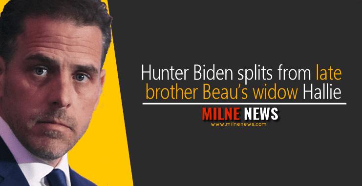 Hunter Biden splits from late brother Beau's widow Hallie