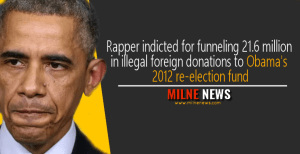 Rapper indicted for funneling 21.6 million in illegal foreign donations to Obama's 2012 re-election fund