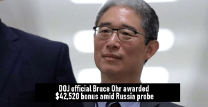 DOJ official Bruce Ohr awarded $42,520 bonus amid Russia probe