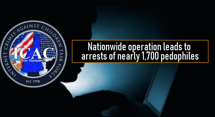Nationwide operation leads to arrests of nearly 1,700 pedophiles