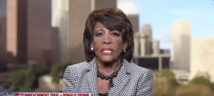"""Maxine Waters: there may be more """"impeachment activity,"""" """"we will not stop"""""""