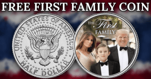 Get a Free Limited Edition Trump First Family Collector Coin Right Now! Hurry!