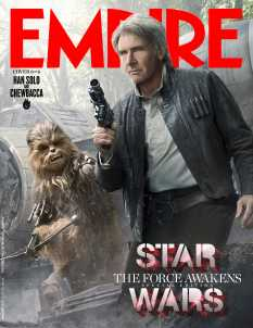 Empire Magazine Star wars The Force Awakens Special Edition Covers Jan 2016 _ Han Solo and Chewbacca Hi Res