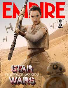 Empire Magazine Star Wars The Force Awakens Special Edition Covers Jan 2016 _ Rey and BB8 Hi Res