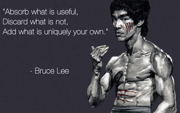 Bruce Lee Quote Absorb what is useful