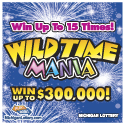MSL Wild Time Mania Instant Ticket (IG# 618)