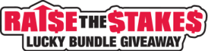 Raise The Stakes Lucky Bundle Giveaway