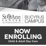 St. Ann Center Bucyrus Campus Now Enrolling Adult and Child Day Care