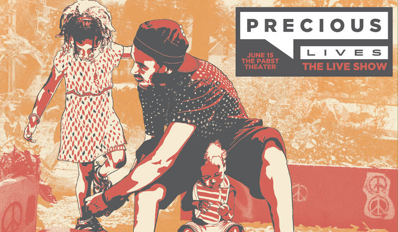 precious-lives-live-show-june-15-pabst-theater