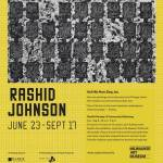"Experience Rashid Johnson's ""Hail Now We Sing Joy"" Exhibit Now Through Sept 17"