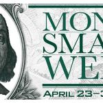 Learn to be Smart with Your Money During Money Smart Week®