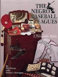 negro-baseball-leagues-photographic-history-phil-dixon-hardcover-cover-art