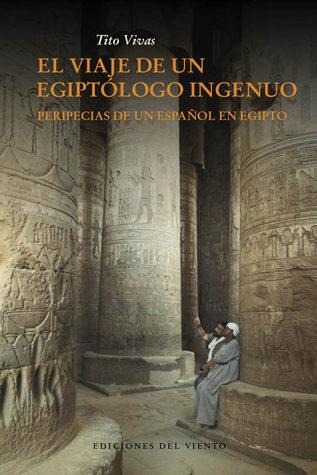 Viaje Egiptologo Ingenuo