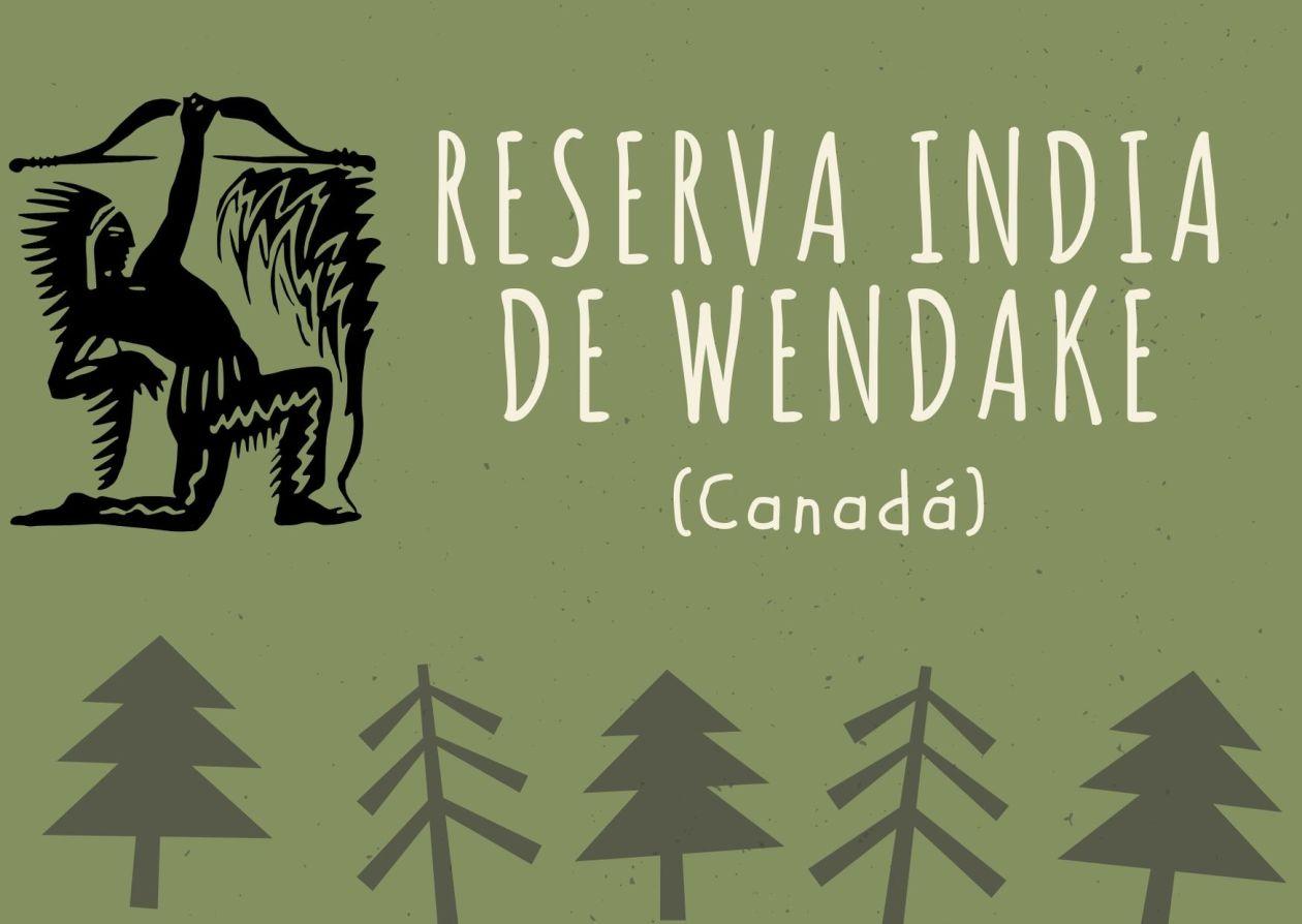 RESERVA INDIA DE WENDAKE