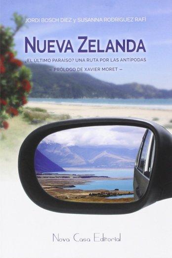 Nueva Zelanda el ultimo paraiso