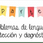 Lenguaje: Problemas de lenguaje: detección y canalización (parte 1)