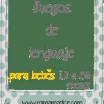 Lenguaje: Juegos de lenguaje para bebés de 12 a 36 meses