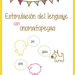 Estimulación del lenguaje con onomatopeyas