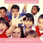 Autonomía y socialización en niños de 4 a 5 años