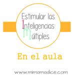 Estimular  las inteligencias múltiples en el aula