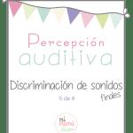 Percepción auditiva: Discriminación de sonidos finales