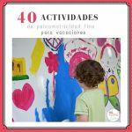 40 actividades de psicomotricidad fina para vacaciones