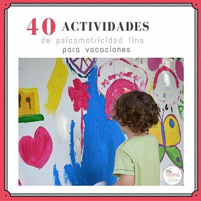 """""""alt""""40 actividades de psicomotricidad fina para vacaciones mimamadice (2)"""