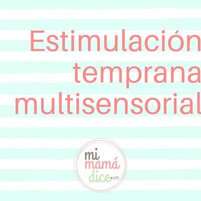 """""""alt""""estimulacion-temprana-multisensorial-mimamadiceblog-1"""