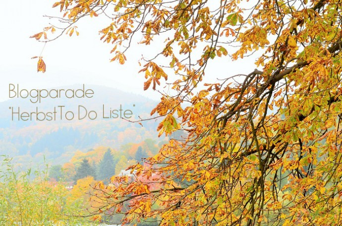 Blogparade: Meine Herbst To-Do Liste