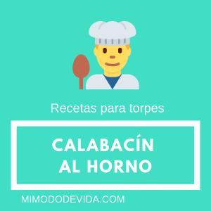 Calabacinalhorno 1 - Recetas para torpes
