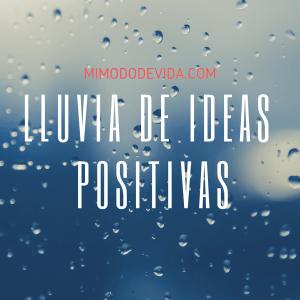 Lluvia de ideas positivas y saludables 1 min - Mindfulness
