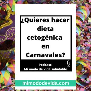 Quieres hacer una dieta cetogenica en carnavales min - Menús