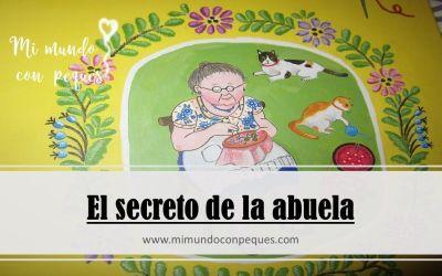 """Cuentos para dormir, de valores y animales: """"El secreto de la abuela"""""""