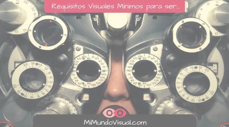 Requisitos Visuales Mínimos Para Ser... Bombero, Militar, Policía, Piloto o Maquinista de Tren- mimundovisual.com