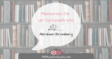 Reseña - Memorias de un Optometrista de Abraham Bromberg - mimundovisual.com