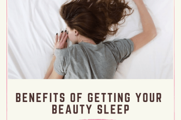 BENEFITS OF GETTING YOUR BEAUTY SLEEP