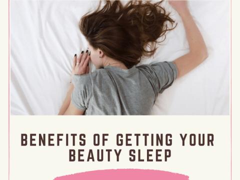 BENEFITS OF GETTING YOUR BEAUTY SLEEP