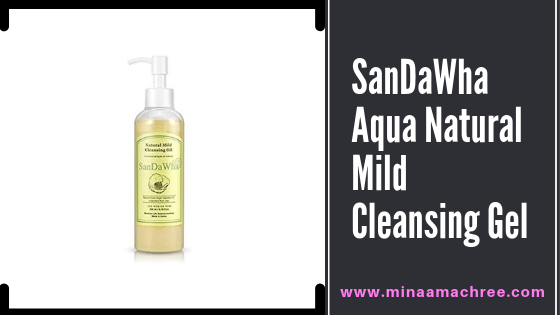 SanDaWha Aqua Natural Mild Cleansing Gel