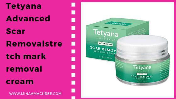 Tetyana Advanced Scar Removalstretch mark removal cream