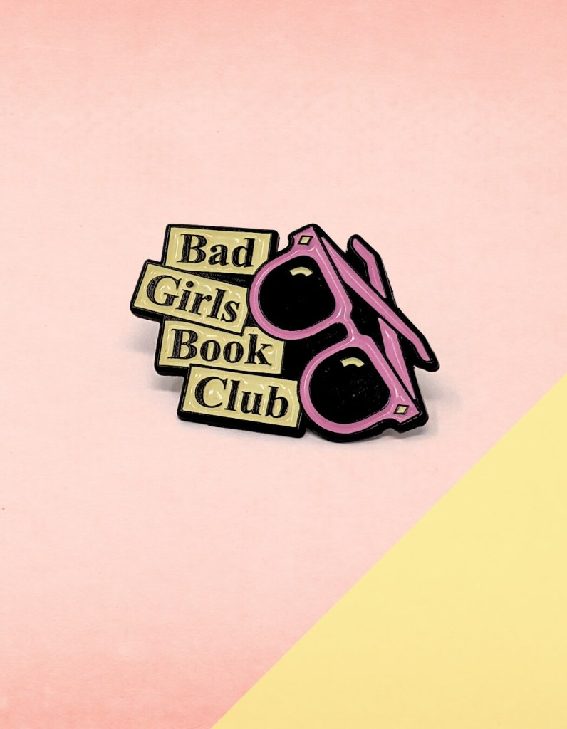 Bad Girls Book Club Enamel Pin