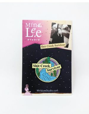 Shit Creek Survivor Enamel Pin