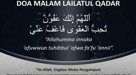 Doa Saat Jumpa Lailatul Qadar