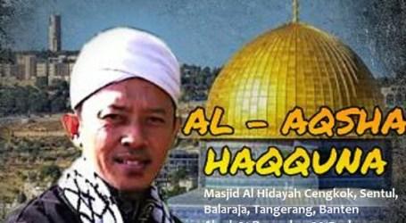 Akhir 2017 Pemuda Jama'ah Muslimin (Hizbullah) Banten Adakan Kajian Al-Quds