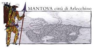 Mantova città di Arlecchino