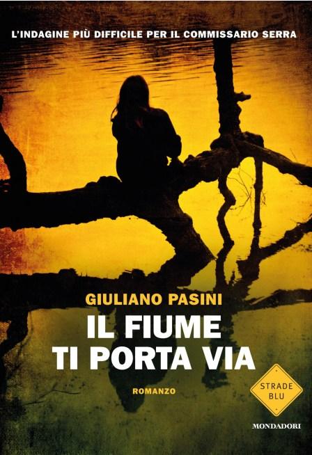 Giuliano Pasini Il fiume ti Porta Via.jpg