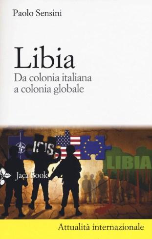 Libia – da colonia italiana a colonia globale