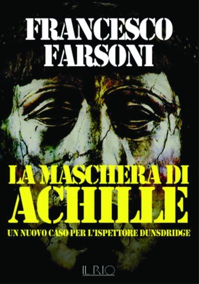 Francesco Farsoni-La maschera di Achille