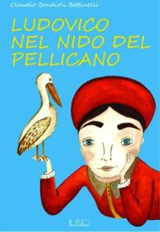 Claudio_Bondioli_Bettinelli-Ludovico_nel_nido_del_pellicano copia
